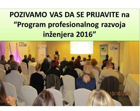 """POZIVAMO VAS DA SE PRIJAVITE na """"Program profesionalnog razvoja inženjera 2016"""""""