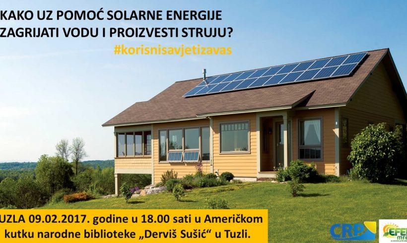 """NAJAVLJUJEMO TEMU """"Kako uz pomoć Solarne energije zagrijati vodu i proizvesti struju""""?"""
