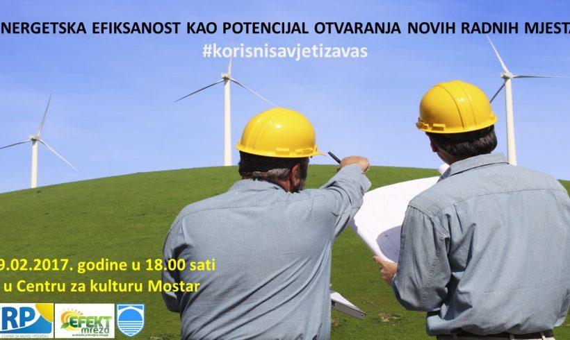 """NAJAVLJUJEMO TEMU """"Energetska efikasnost kao potencijal otvaranja novih radnih mjesta"""""""